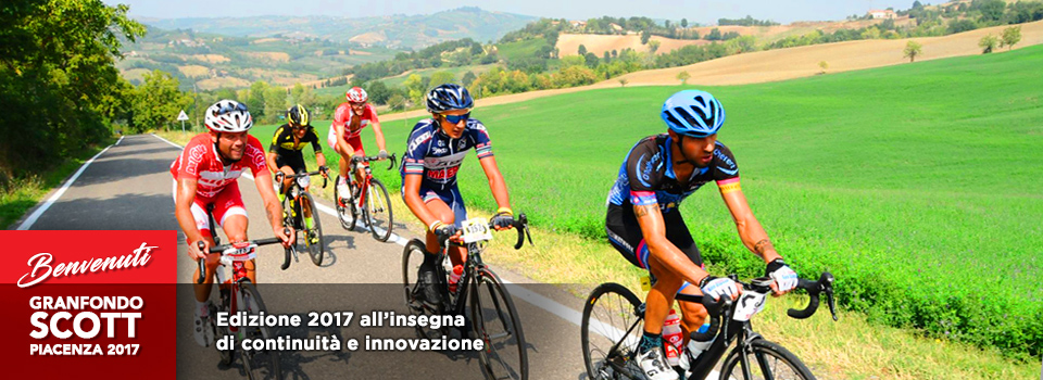 Siamo fieri di presentarvi la Granfondo Scott 2017 - We are proud to present GRANFONDO SCOTT PIACENZA marked by continuity and innovation